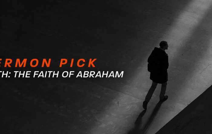 Sermon: The Faith of Abraham
